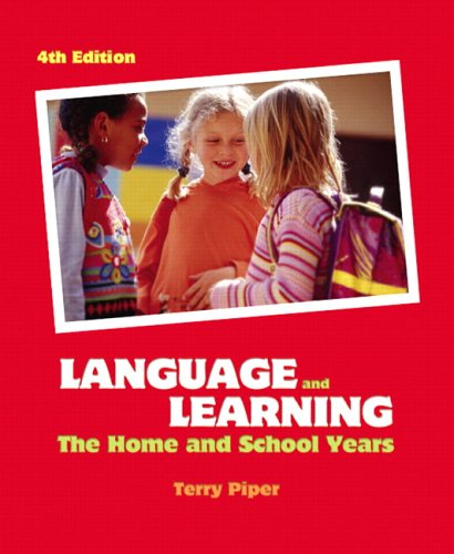 Language and Learning: The Home and School Years (4th...