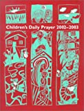 img - for Children's Daily Prayer for School Year 2002-2003 book / textbook / text book
