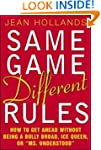 Same Game.Different Rules: How to Get...