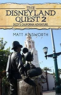 The Disneyland Quest 2: Dizzy's California Adventure by Matt Ainsworth ebook deal