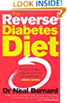 The Reverse Diabetes Diet: Control Yo...