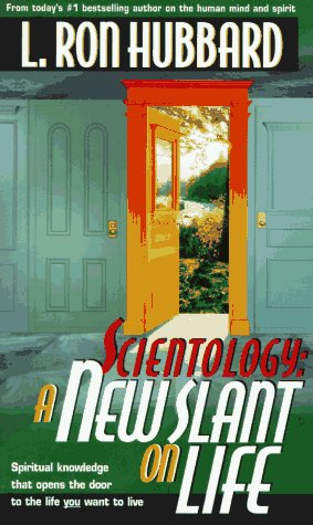 Scientology : A New Slant on Life, L. RON HUBBARD