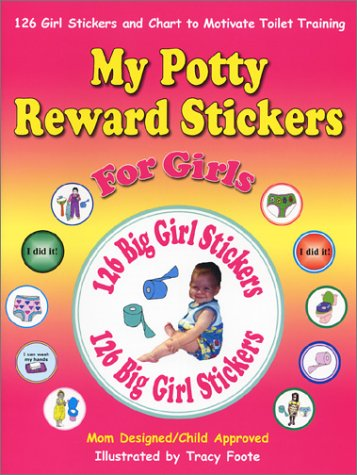 My Potty Reward Stickers For Girls: 126 Girl Potty Training Stickers And Chart To Motivate Toilet Training