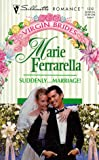 Suddenly...Marriage! (Silhouette Romance)