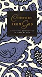img - for Comfort from God: Scriptural Refreshment in Times of Need (Just the Right Words Series) book / textbook / text book