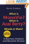 What is MonaVie?  What is Acai Berry?...