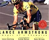 Lance Armstrong: Images of a Champion (Revised) (159486246X) by Armstrong, Lance