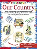 Fresh & Fun: Our Country (0439294630) by Murphy, Frank