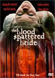 Blood Spattered Bride (Widescreen)