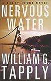 Nervous Water: A Brady Coyne Novel (Brady Coyne Novels)