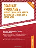 Graduate Programs in Business, Education, Health, Information Studies, Law & Social Work 2012 (Grad 6) (Peterson's Graduate Programs in Business, Education, Information)