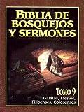 Biblia de bosquejos y sermones: Galatas, Efesios, Filipenses, Colosenses (Biblia de Bosquejos y Sermones N.T.) (Spanish Edition) (0825410142) by Anonimo
