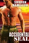 Accidental SEAL (SEAL Brotherhood Ser...