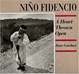 Nino Fidencio: A Heart Thrown Open (089013233X) by Gardner, Dore