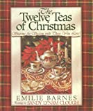 The Twelve Teas of Christmas (0736900527) by Barnes, Emilie