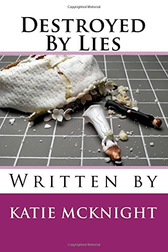 Destroyed by Lies PDF