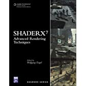 Shader X7 : Advanced Rendering Techniques (Shaderx)
