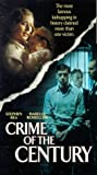 Crime of the Century [VHS]