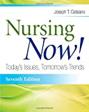 img - for Nursing Now!: Today's Issues, Tomorrows Trends book / textbook / text book