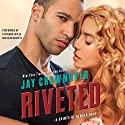 Riveted: A Saints of Denver Novel Audiobook by Jay Crownover Narrated by Stephanie Wyles, Sean Bassett