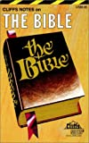 CliffsNotes The Bible (0822002361) by Patterson, Charles H.