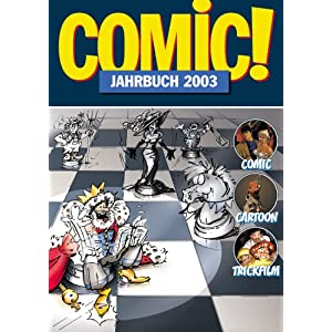 Comic!-Jahrbuch 2003: Comic - Cartoon - Trickfilm