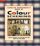img - for Carolyn Warrender's Book of Colour Scheming book / textbook / text book