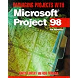 Managing Projects with Microsoft Project 98 for Windows