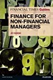Jo Haigh FT Guide to Finance for Non Financial Managers: The Numbers Game and How to Win It (The FT Guides)