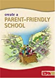 How to Create a Parent-friendly School
