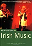The Rough Guide to Irish Music (1858286425) by Wilson, Sue
