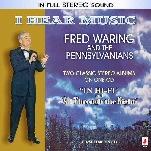 I Hear Music by Fred Waring
