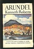 Arundel (0385040245) by Roberts, Kenneth Lewis