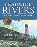 Last Sin Eater (Turtleback School & Library Binding Edition) (0613636147) by Rivers, Francine