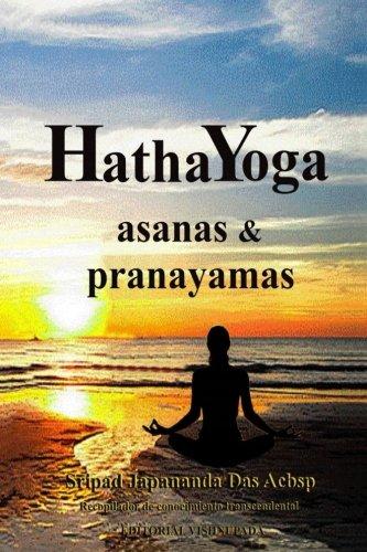 Hatha Yoga: Asanas & Pranayamas  [Acbsp, Sri Japananda Das] (Tapa Blanda)