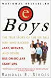 eBoys: The First Inside Account of Venture Capitalists at Work (0345428897) by Randall E. Stross