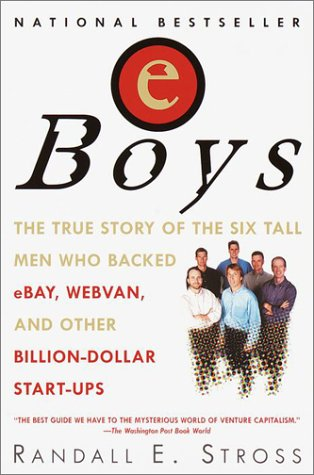 Business Plan Book - Eboys: The First Inside Account of Venture Capitalists at Work