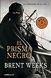 El Prisma Negro. El Portador De Luz (BEST SELLER)