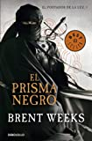 El prisma Negro / The Black Prism (El Portador De Luz / the Lightbringer) (Spanish Edition)