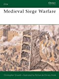 Medieval Siege Warfare (Elite) (0850459478) by Gravett, Christopher