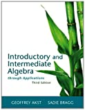 img - for Introductory and Intermediate Algebra Through Applications Plus NEW MyMathLab with Pearson eText -- Access Card Package (3rd Edition) book / textbook / text book