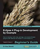 Eclipse 4 Plug-in Development by Example: Beginner's Guide