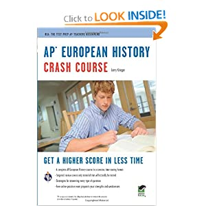 AP European History Crash Course Book + Online (Advanced Placement (AP) Crash Course) by Larry Krieger, Advanced Placement and European History Study Guides