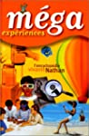 MEGA exp�riences