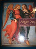 img - for And the Angels Sing: A Song Book of Classic Christmas Carols book / textbook / text book