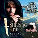 The Sharing Knife, Volume 3: Passage (       UNABRIDGED) by Lois McMaster Bujold Narrated by Bernadette Dunne
