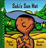 Suki's Sunhat (My First Weather Books)