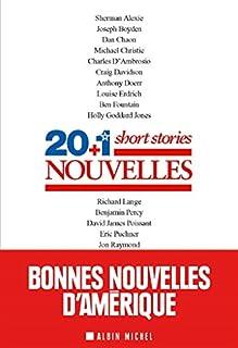 20 + 1 nouvelles : une anthologie des meilleures nouvelles de Terres d'Amérique