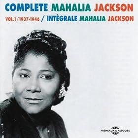 Complete Mahalia Jackson Vol.1 /1937-1946