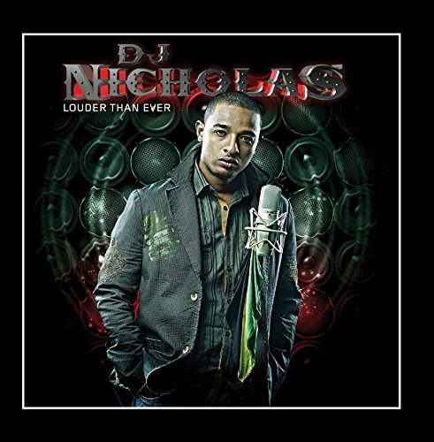 Louder Than Ever by DJ Nicholas